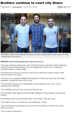 GB PRESS July_05.12_Brothers continue to court city diners _ The Courier-Mail